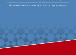 A Follow-Up Report on Bahrain's UPR Second Cycle: The Deteriorating of Human Rights