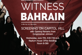 "DC Premiere of Award-winning Documentary ""Witness Bahrain"" on Capitol Hill – June 17, 2015"